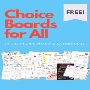 Choice Boards for All! I'm so excited to share the awesome creativity from our Choice Board Creat