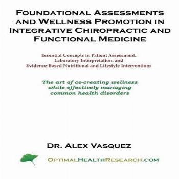 Foundational Assessments and Wellness Promotion in